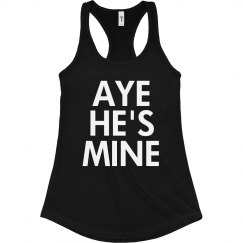 Aye He's Mine Tank