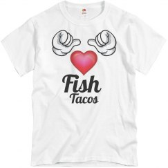 I love fish tacos