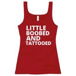 Little Boobed & Tattooed