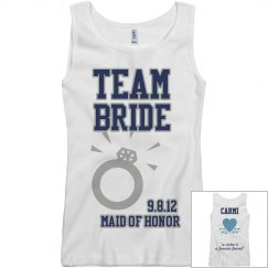Team Bride - MOH