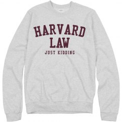 Harvard Law Just Kidding