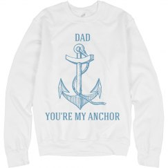Dad's my anchor