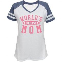 World's Coolest Mom