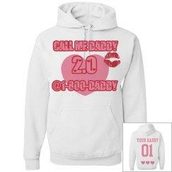 'CALL ME DADDY' sassy girl hoodie