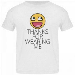 Thanks For Wearing Me ☺