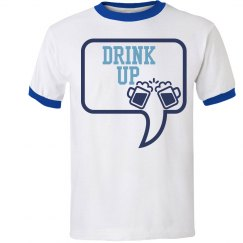 Drink Up Tee