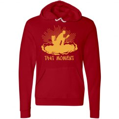 That Moment! Hoodie