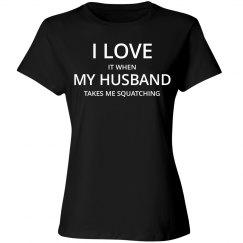 Love husband love squatching