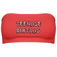 Teenage Dirtbag Bandeau