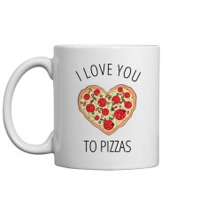 Love You To Pizzas Cute Vday Gift