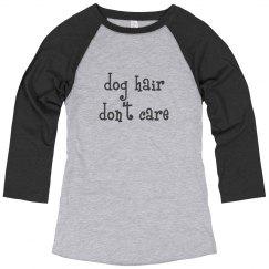 Dog hair, don't care