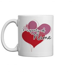 Property Of Custom Name Mug