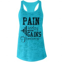 Pain Today - Gains Tomorrow Tank