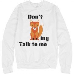 Don't fox-ing talk to me