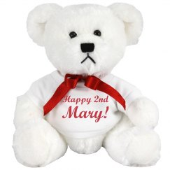 Happy 2nd Mary Bear