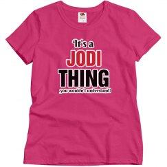 It's a Jodi thing