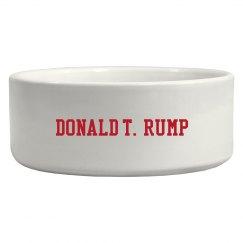 T Rump, Pet Dish