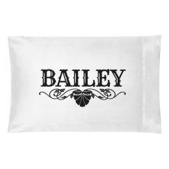 BAILEY. Pillow case