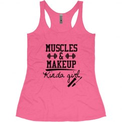 Muscles & Makeup Kinda Girl