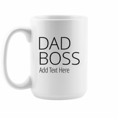 Dad Boss Custom Gift