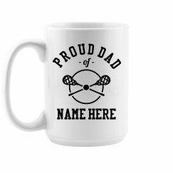 Custom Proud Lacrosse Dad