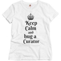 Keep calm hug a curator
