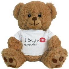 I Love You Gorgeous Teddy Bear