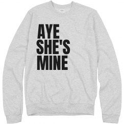 Aye She's Mine Left Align