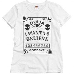 Ouija Board Aliens Want To Believe