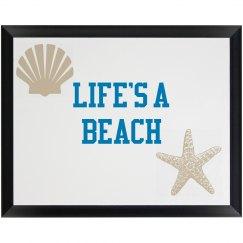 LIFE'S A BEACH PLAQUE