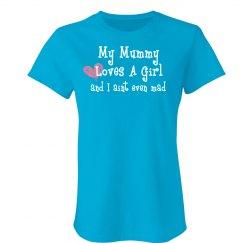 Mummy Loves A Girl