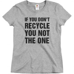 Trendy If You Don't Recycle