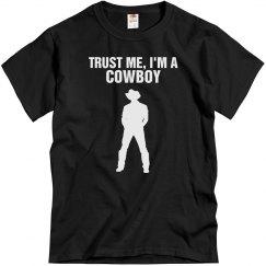 Trust me I'm a Cowboy
