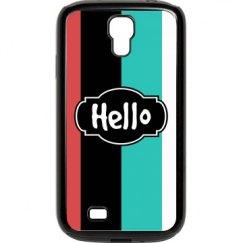 Hello (Samsung S4 Rubb. & Plast)