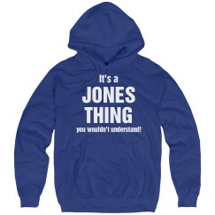 It's a Jones thing