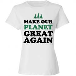 Cute Make Our Planet Great Again