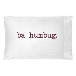Ba Humbug Holiday