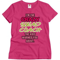 Crazy Squad Coach
