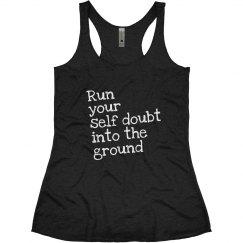 Self Doubt Run