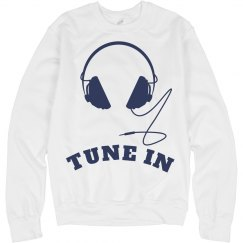 Tune In Sweatshirt