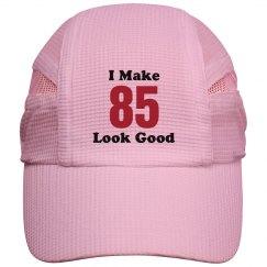 I make 85 look good