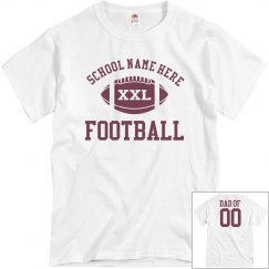 Budget Priced Football Dad Shirt With Custom Back