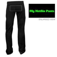 My Netflix Pants