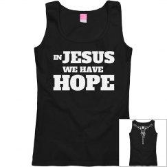 In JESUS we have HOPE!