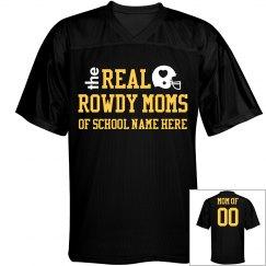 Rowdy Football Moms Custom Jersey