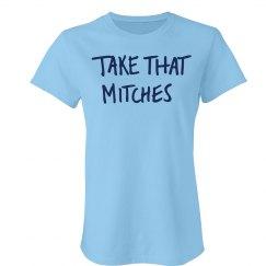 Take That Mitches