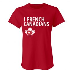 I French Canadians Tee
