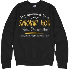 Smokin' hot Shirt