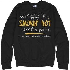 Smokin' hot Shirt