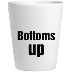 bottoms up shot glass